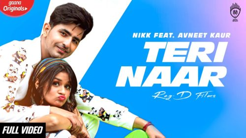 TERI NAAR LYRICS – NIKK Ft Avneet Kaur