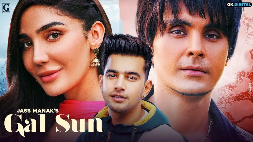 Gal Sun Lyrics - Jass Manak