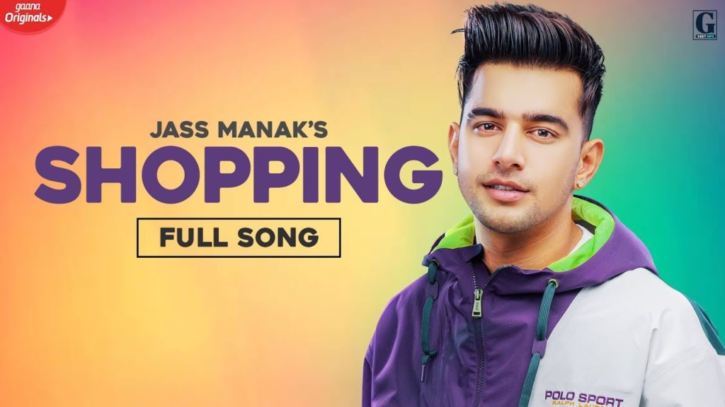 Shopping Lyrics - Jass Manak