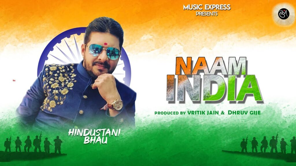 Naam India Lyrics| Hindustani Bhau | Happy Independence Day