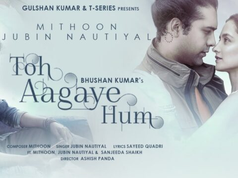 Toh-Aagaye-Hum-Lyrics
