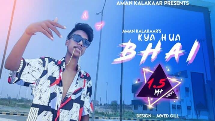kya-hua-bhai-Lyrics