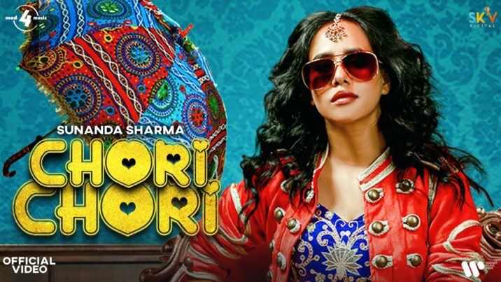 chori-chori-lyrics-sunanda-sharma